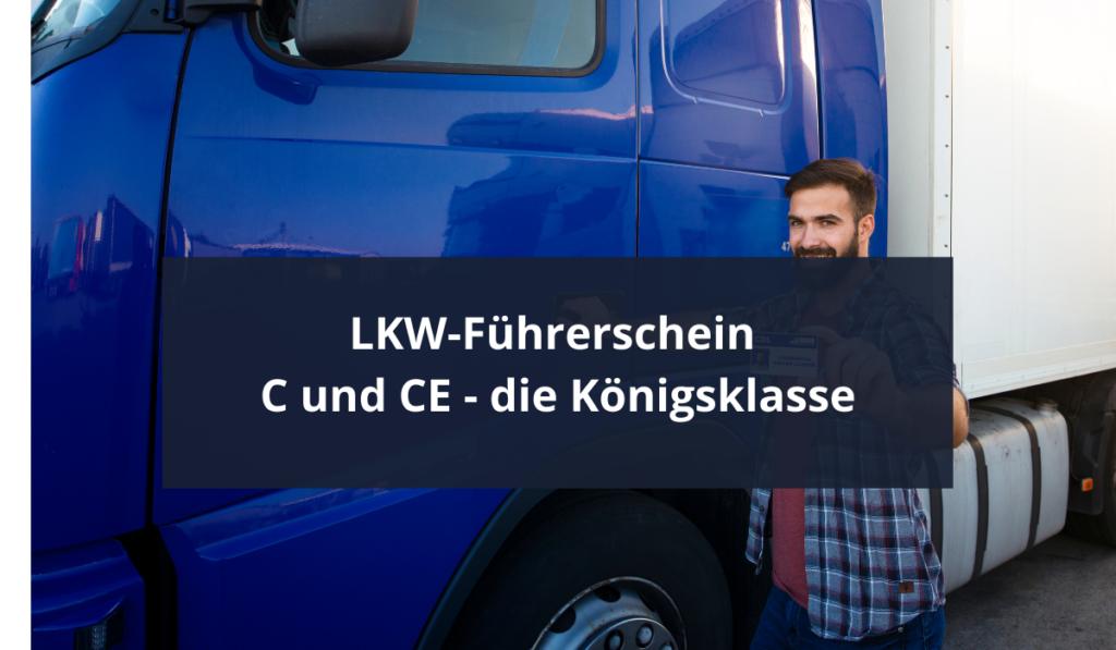 C+CE-LKW-Führerschein