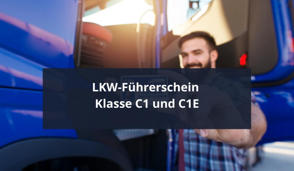 LKW-Führerschein -C1+C1E-Biebow-Heise-Muenchen